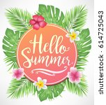 beautiful hello summer... | Shutterstock .eps vector #614725043