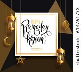 ramadan kareem background ... | Shutterstock .eps vector #614761793