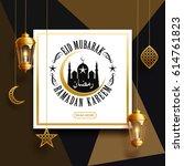 ramadan kareem background ... | Shutterstock .eps vector #614761823
