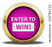 enter to win button isolated.... | Shutterstock . vector #614781113