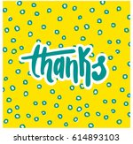 thanks card. lettering hand... | Shutterstock .eps vector #614893103