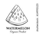 hand drawn watermelon icon.... | Shutterstock .eps vector #614993123