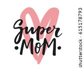 cute print with lettering.... | Shutterstock .eps vector #615178793