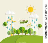 eco friendly. ecology concept... | Shutterstock .eps vector #615184943