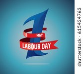 labor day  logo poster  banner  ... | Shutterstock .eps vector #615424763