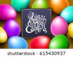 color eggs happy easter... | Shutterstock . vector #615430937