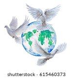 doves fly over the globe.... | Shutterstock . vector #615460373