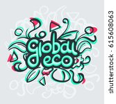 global eco calligraphy artwork | Shutterstock .eps vector #615608063