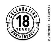 18 years anniversary logo... | Shutterstock .eps vector #615689663