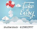 paper art of take it easy... | Shutterstock .eps vector #615802997