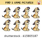 Stock vector set of puppies find two same pictures educational game for children cartoon vector illustration 615805187