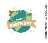 happy earth day | Shutterstock .eps vector #615822683