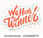 we have a winner  vector banner. | Shutterstock .eps vector #616060073
