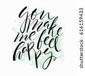 you make me feel happy... | Shutterstock .eps vector #616159433