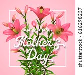 happy mothers day. greeting... | Shutterstock .eps vector #616298237