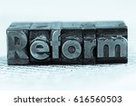 written reform in lead letters | Shutterstock . vector #616560503