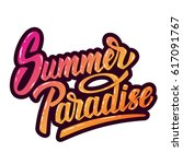 summer paradise. hand drawn... | Shutterstock .eps vector #617091767