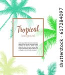 vector hand drawn palm.... | Shutterstock .eps vector #617284097