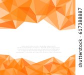 geometric orange and white... | Shutterstock .eps vector #617388887