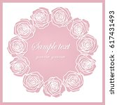 floral  frame with roses  laser ... | Shutterstock .eps vector #617431493