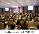 blurry image in conference room. | Shutterstock . vector #617601107