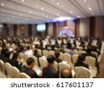 blurry image in conference room. | Shutterstock . vector #617601137