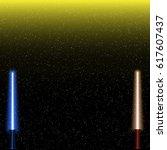 light swords on space... | Shutterstock .eps vector #617607437