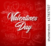 valentines day background with... | Shutterstock . vector #617837537