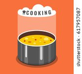 cooking soup in pan. pot on... | Shutterstock .eps vector #617957087