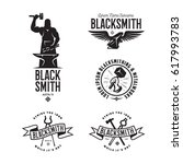 blacksmith labels set. design... | Shutterstock .eps vector #617993783