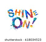 shine on  inspirational... | Shutterstock .eps vector #618034523