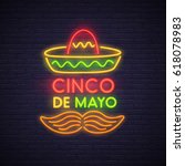 cinco de mayo neon sign  bright ... | Shutterstock .eps vector #618078983