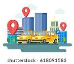 yellow taxi car. booking taxi.... | Shutterstock .eps vector #618091583