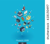 Finance integrated 3d web icons. Digital network isometric interact concept. Connected graphic design dot and line system. Abstract background for money bank, market transaction. Vector Infograph | Shutterstock vector #618150497