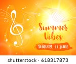 summer vibes card. decorative... | Shutterstock .eps vector #618317873