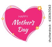 happy mothers day hand drawn... | Shutterstock . vector #618365063