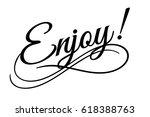 enjoy sign. vector illustration....   Shutterstock .eps vector #618388763