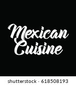 mexican cuisine  text design....