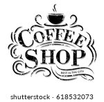 coffee shop logo with grunge... | Shutterstock .eps vector #618532073