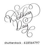 wedding day text on white... | Shutterstock .eps vector #618564797