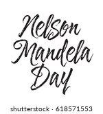 nelson mandela day  text design.... | Shutterstock .eps vector #618571553