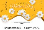 happy mothers day greeting card ... | Shutterstock .eps vector #618946973