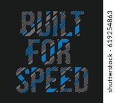 built for speed message... | Shutterstock .eps vector #619254863
