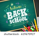 welcome back to school text... | Shutterstock .eps vector #619670927