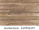 natural old wooden background. | Shutterstock . vector #619956197