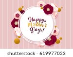 happy mother's day greeting... | Shutterstock .eps vector #619977023