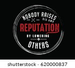 nobody raises his own... | Shutterstock .eps vector #620000837