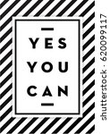 yes you can. motivational... | Shutterstock .eps vector #620099117
