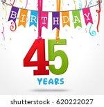 45 years birthday celebration...   Shutterstock . vector #620222027