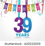 39 years birthday celebration...   Shutterstock . vector #620222033